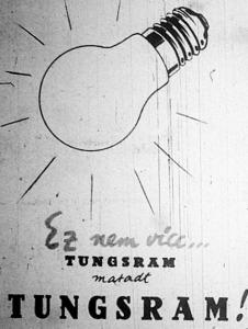 A Tungsram továbbra is hirdet.
