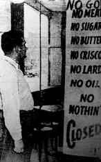 A new-yorki vendéglősök egy része sztrájkba kezdett az élelmiszerkorlátozások ellen. A bejárat elé kiírták: Nincs hús, nincs cukor, nincs vaj, nincs szalonna, nincs olaj, nincs semmi, az étterem zárva.