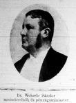 Dr.  Wekerle Sándor miniszterelnök és pénzügyminiszter