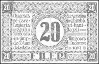 Szükségpénz 20 fileri (a fillér többesszámú jelentése románul), 1919 december 1-én adták ki Temesváron, két hónapra, azzal az ígérettel, hogy törvényes pénzre váltják be