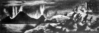 A kozmikus tüzérség borzalmas munkája. Egy tüzhányó rettenetes kitörése: mely városokat hamvaszt el, népeket temet hamu alá, és izzó lávájával egész vidékeket változtat sivatag pusztasággá.