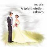 Felejthetetlen esküvő
