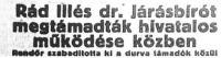 Rád Illés dr. Járásbírót megtámadták