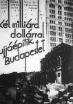 A Tolnai Világlapjának áprilisi tréfája - képek Budapest újjáépítéséről: